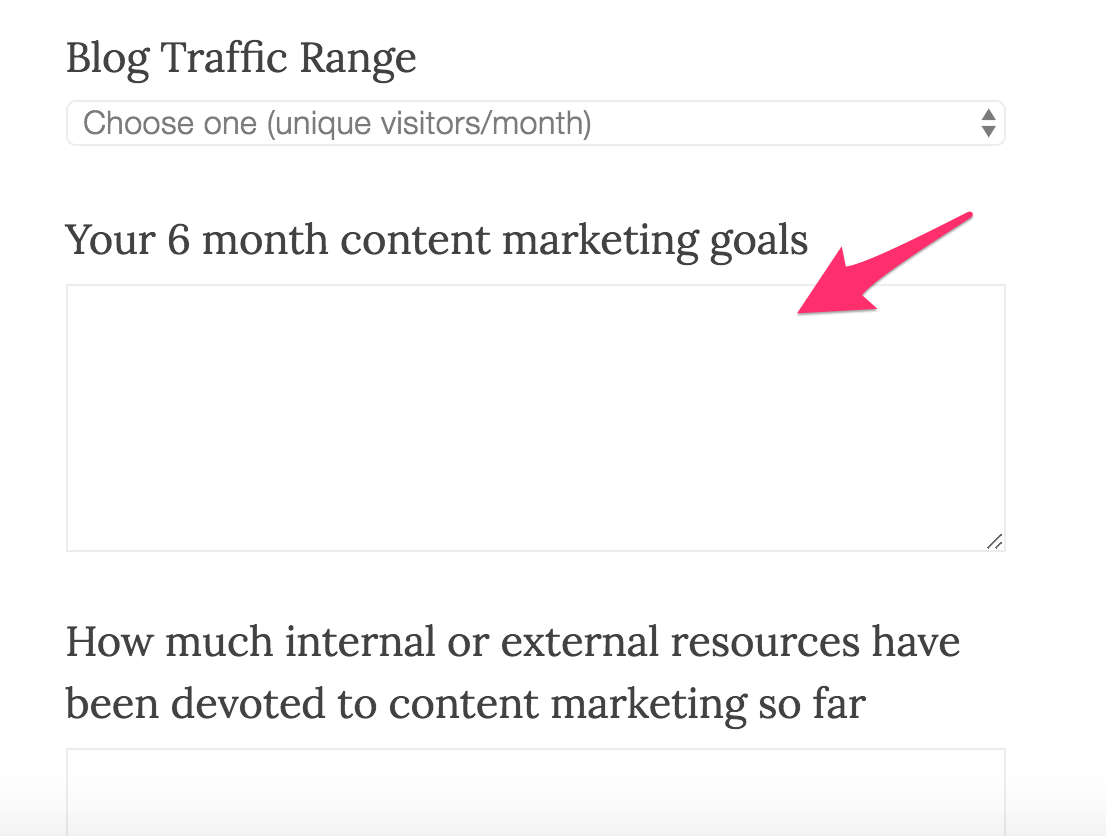 "When coming to our site, we ask our newcoming clients: ""What is your 6 month content marketing goal?"""